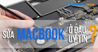 Sửa chữa macbook uy tín trên toàn quốc