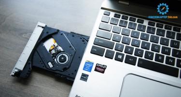 Vì sao bạn phải sửa ổ cứng DVD laptop? Nguyên nhân là do đâu?