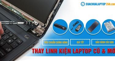 Mua linh kiện laptop cũ & mới tại Hà Nội và TPHCM