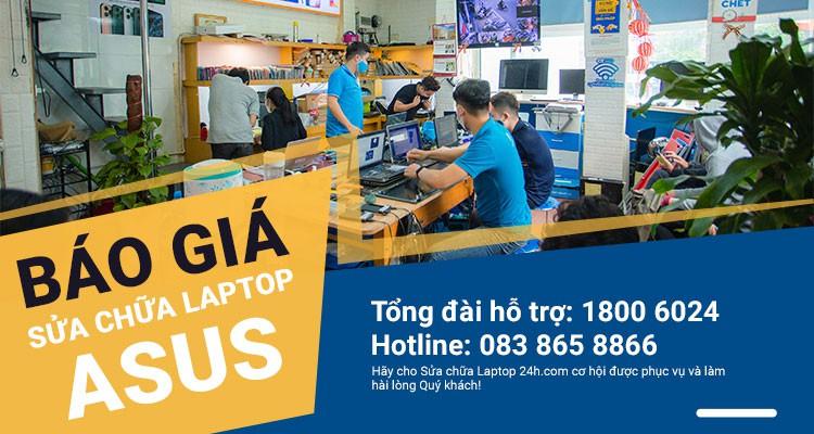 Báo giá tham khảo dịch vụ sửa chữa laptop Asus
