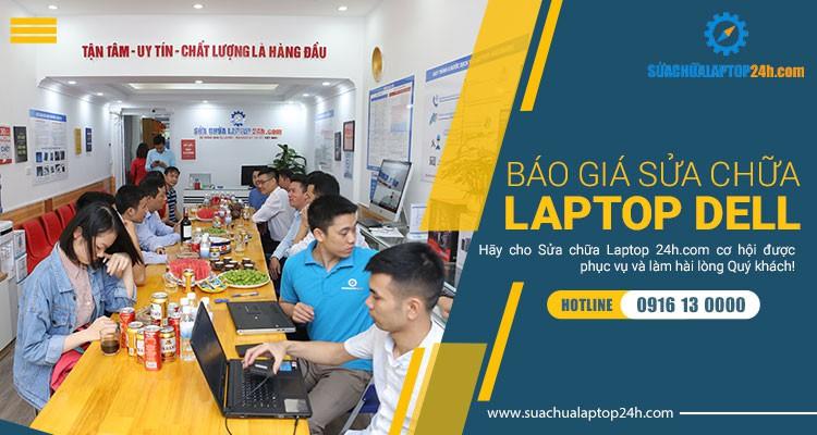Báo giá tham khảo dịch sửa chữa laptop Dell