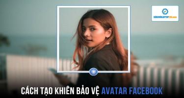 Cách tạo khiên bảo vệ avatar Facebook xịn sò trong vòng một nốt nhạc