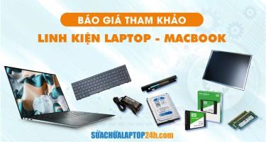 Báo giá tham khảo Linh kiện Laptop - Macbook