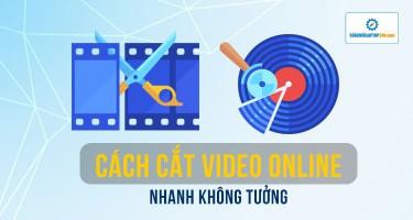 Cắt video, cắt nhạc online chưa bao giờ dễ đến vậy
