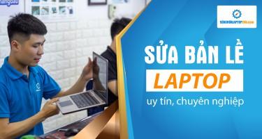 Sửa bản lề laptop uy tín, chuyên nghiệp