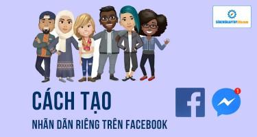 Cách tạo nhãn dán của riêng bạn trên Facebook theo trend cực kỳ đơn giản