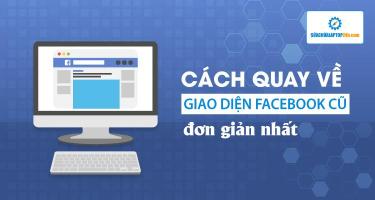 Mách bạn cách trở về giao diện Facebook cũ chỉ với 2 bước đơn giản