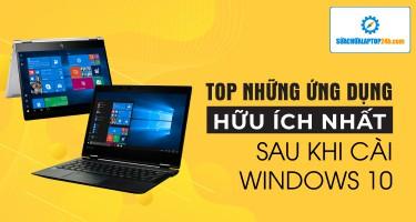 Top ứng dụng cực kỳ hữu ích sau khi cài Windows 10 khiến bạn ước giá như biết sớm hơn