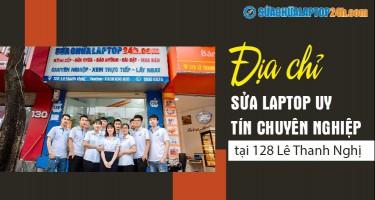 Địa chỉ Sửa chữa Laptop 24h .com tại 128 Lê Thanh Nghị