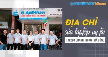 Địa chỉ sửa laptop uy tín tại 284 Quang Trung - Hà Đông