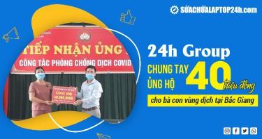 Công ty cổ phần 24h Group đóng góp 40 triệu đồng cho bà con vùng dịch tại Bắc Giang