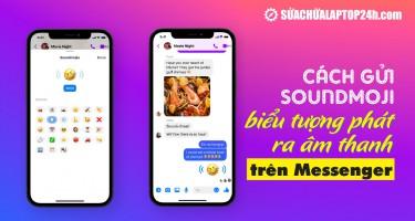 Cách gửi Soundmoji – biểu tượng phát ra âm thanh trên Messenger
