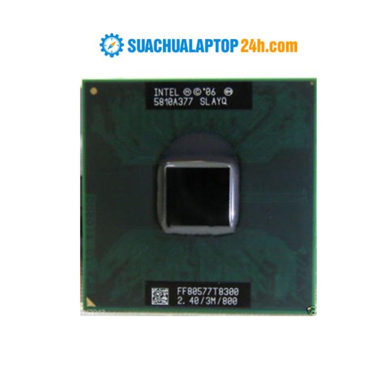 Chip Intel Core 2 Duo T8300 (3M Cache, 2.40 GHz, 800 MHz FSB)