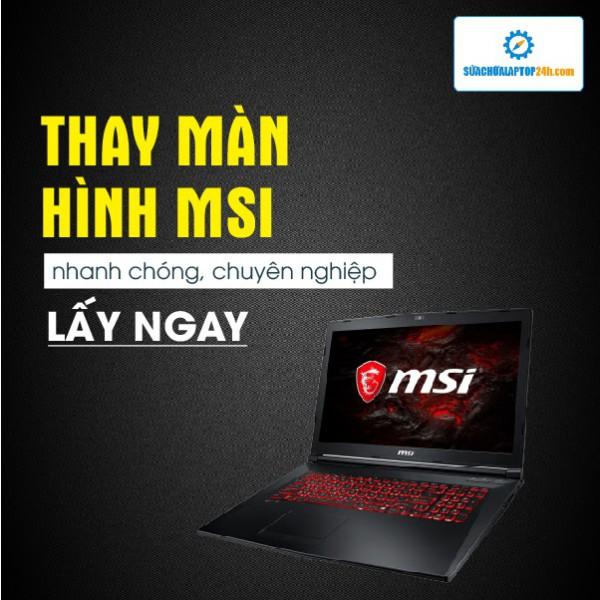 Thay màn hình laptop MSI