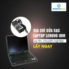 Sửa, thay sạc laptop Lenovo IBM
