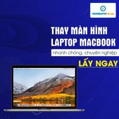 Thay màn hình MacBook