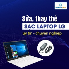 Sửa, thay thế sạc laptop LG