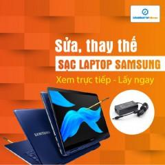 Sửa, thay thế sạc laptop Samsung