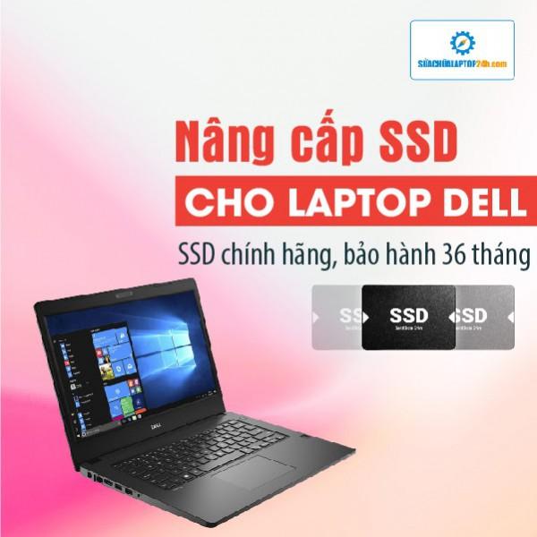 Thay SSD, nâng cấp SSD cho Laptop Dell