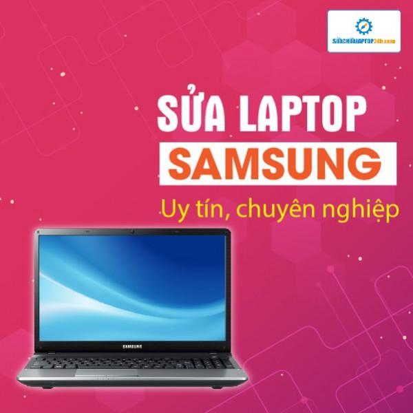 Sửa Laptop Samsung