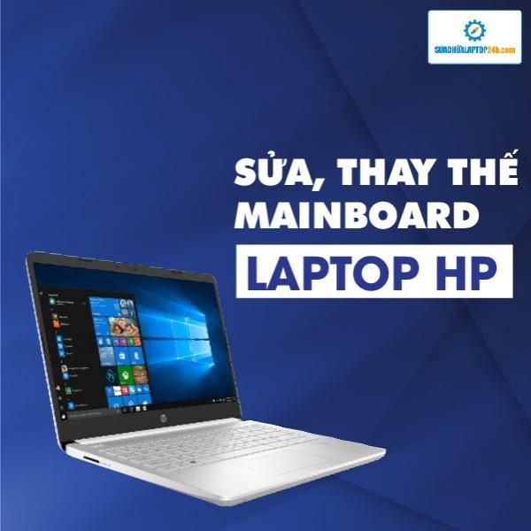 Sửa, thay mainboard laptop HP