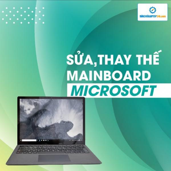 Sửa, thay thế mainboard laptop Microsoft