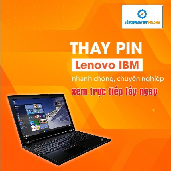 Thay pin Laptop Lenovo IBM