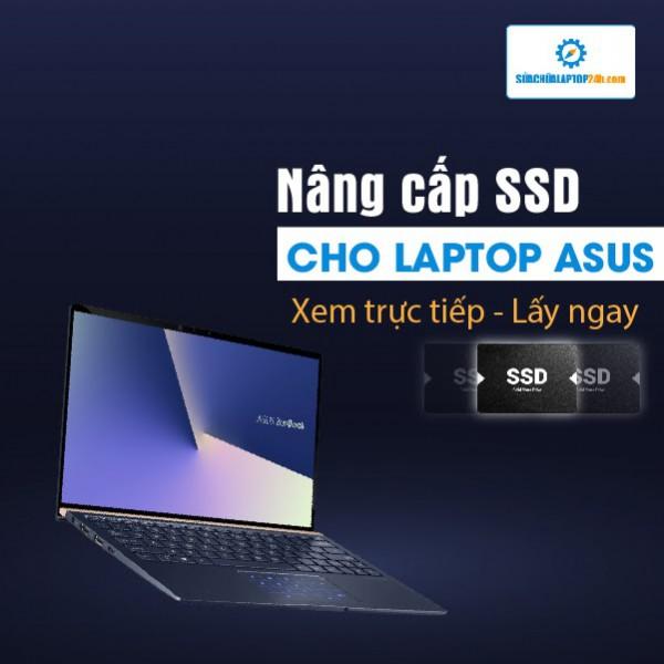 Thay SSD, nâng cấp SSD cho Laptop Asus