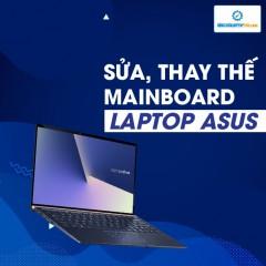 Sửa, thay thế mainboard laptop Asus