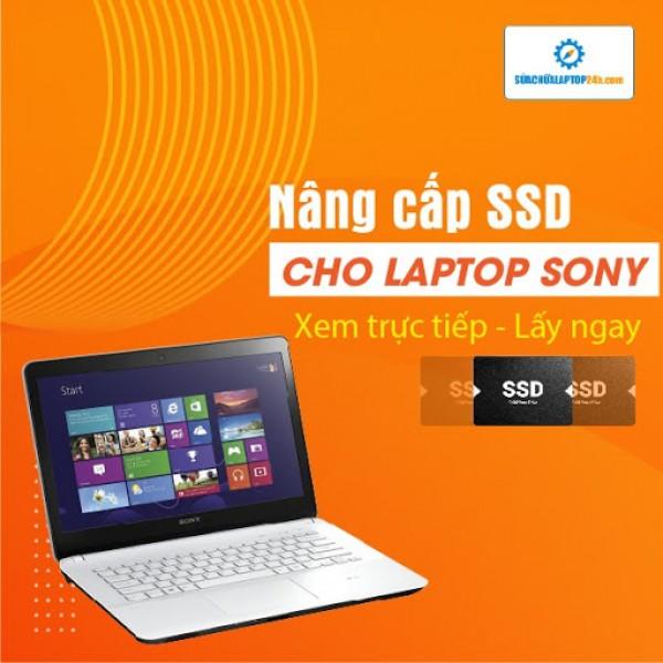 Thay SSD, nâng cấp SSD cho Laptop Sony