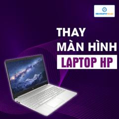 Thay màn hình Laptop HP