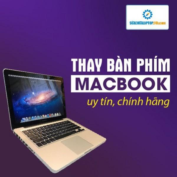 Thay bàn phím MacBook