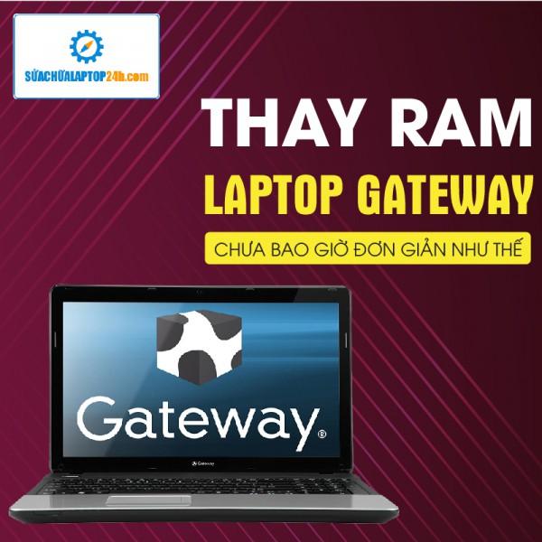 Thay RAM, nâng RAM Laptop GATEWAY