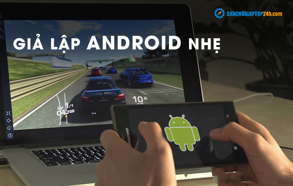 Giả lâp Android nhẹ